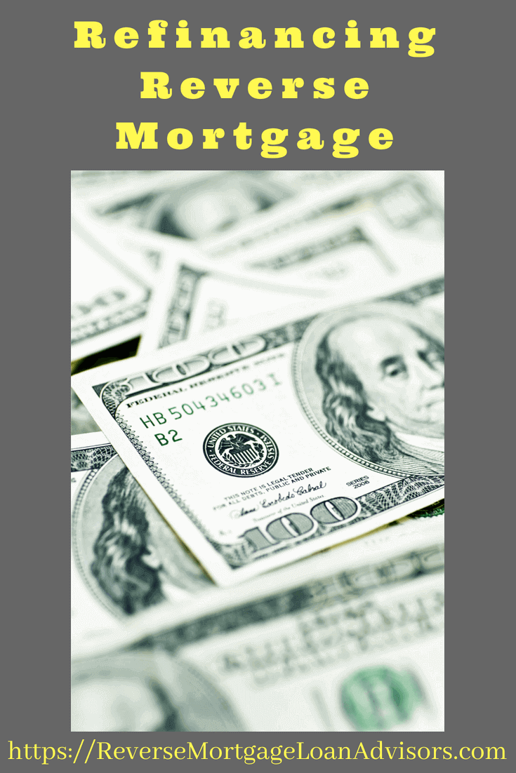 Refinancing Reverse Mortgage