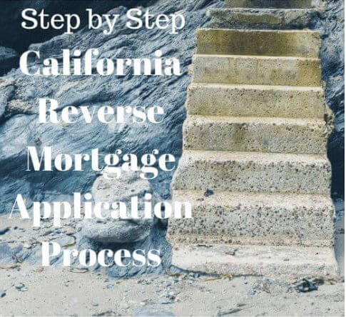 step-by-step-california-reverse-mortgage-application-process