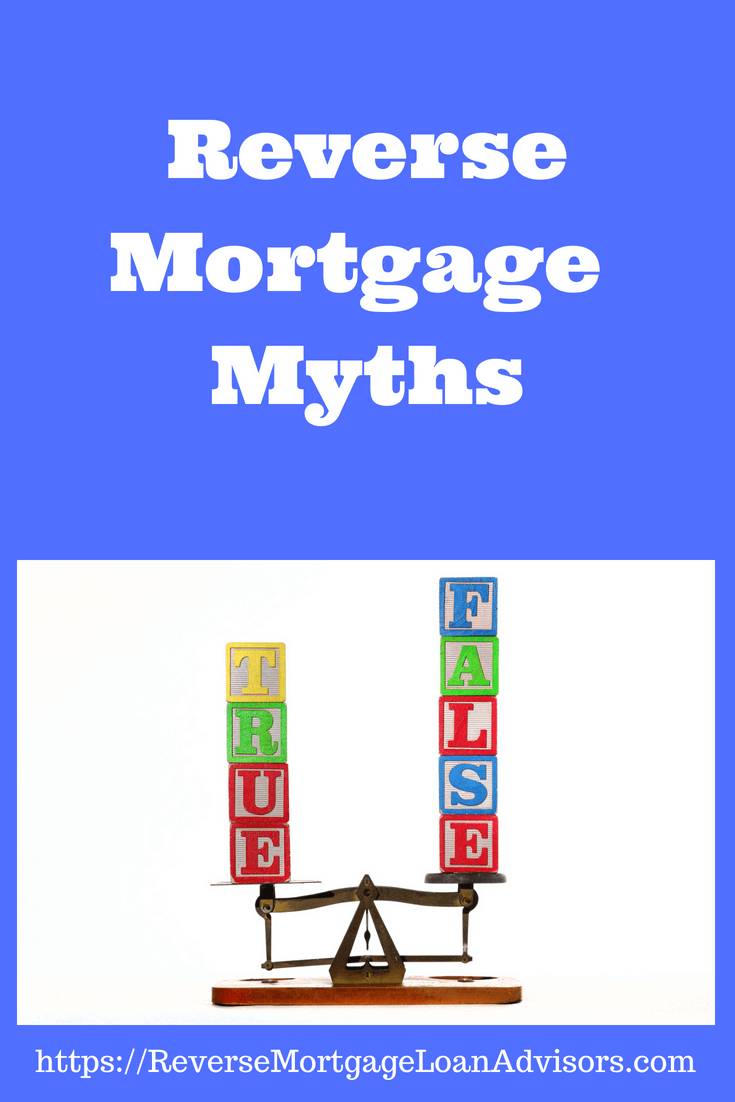 Reverse Mortgage Myths