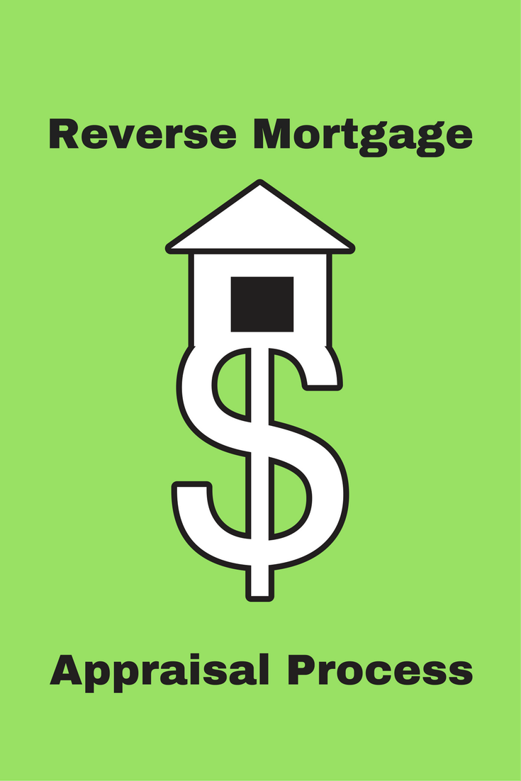 Reverse Mortgage Appraisal Process