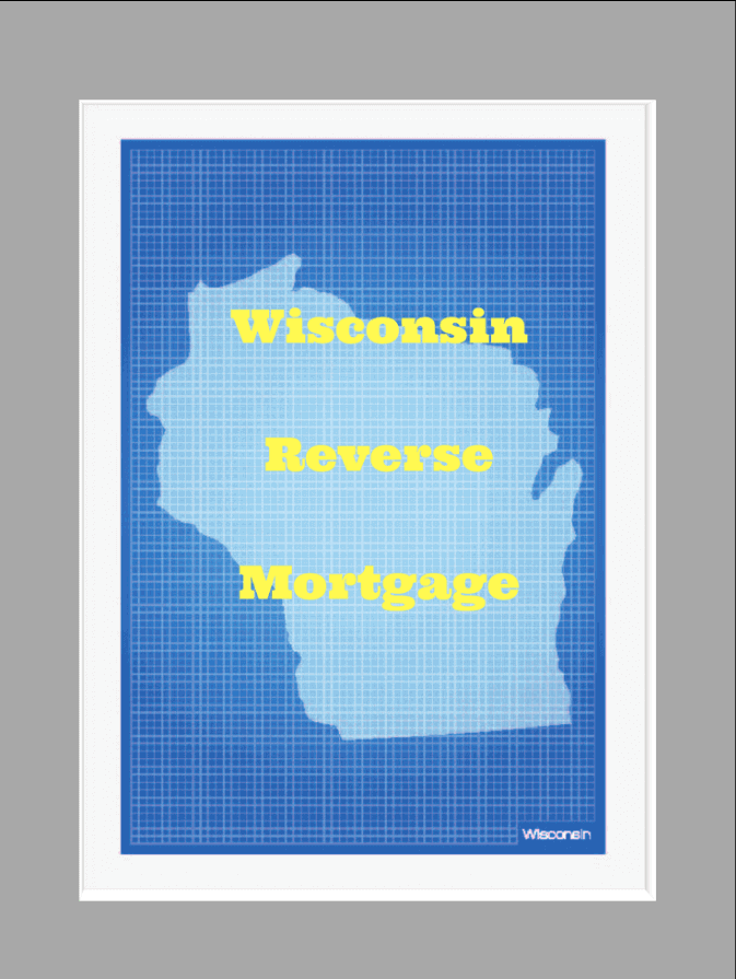Wisconsin Reverse Mortgage