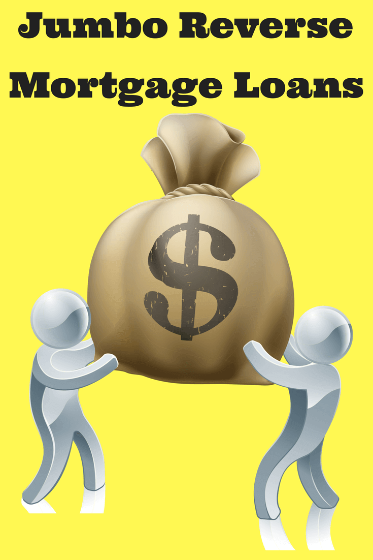 Jumbo Reverse Mortgage Loan