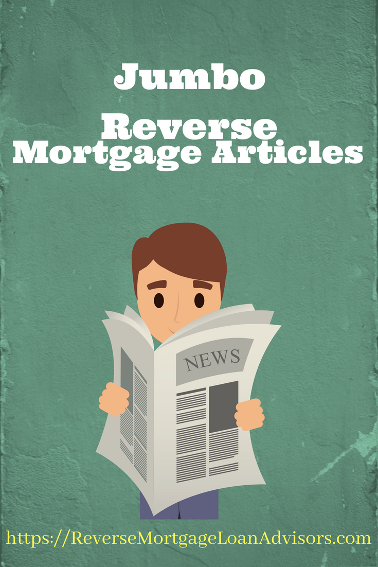 Jumbo Reverse Mortgage Articles