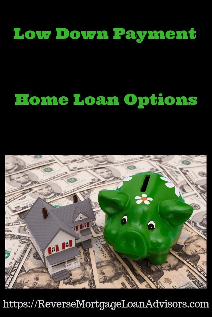 Low Down Payment Home Loan