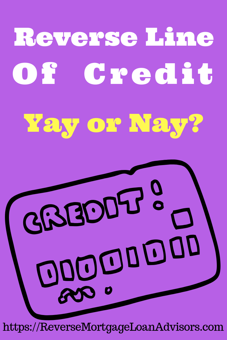 Reverse Line of Credit