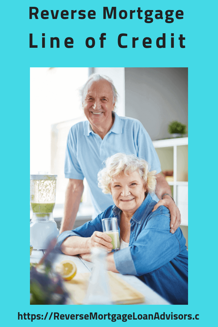 Reverse Mortgage Line of Credit