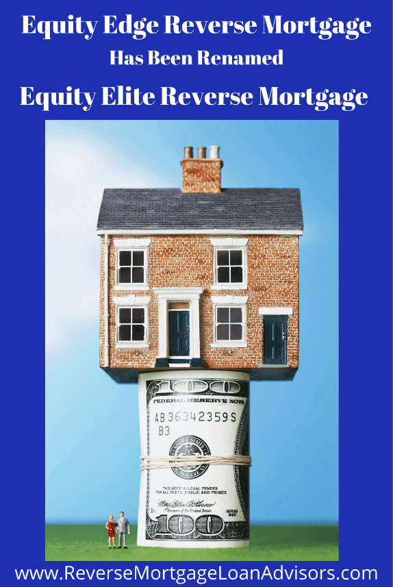 Equity Edge Reverse Mortgage
