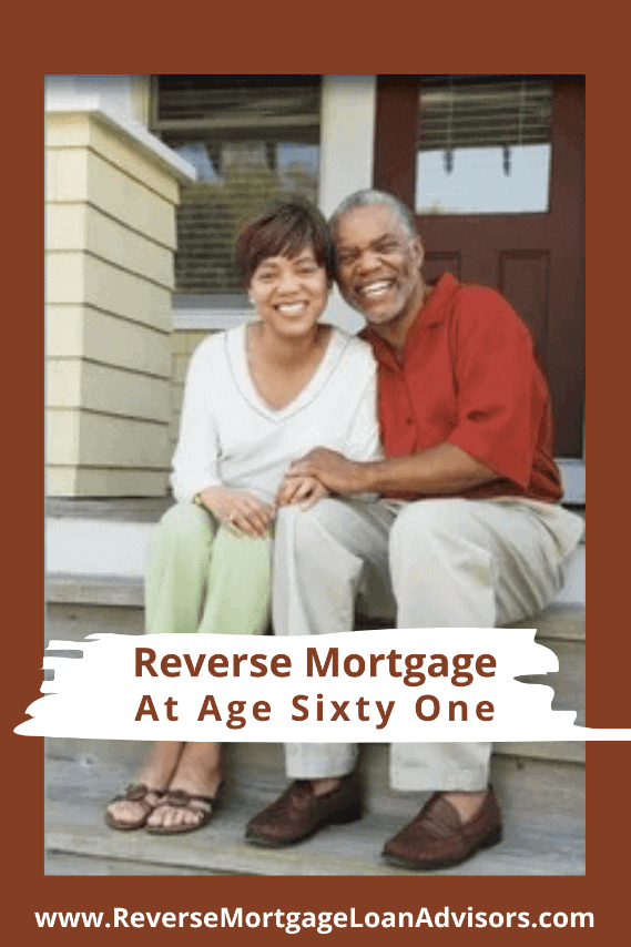 Reverse Mortgage Age 61