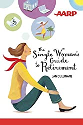"a great retirement idea for your single friends might be this book called ""The Single Woman's Guide to Retirement"""