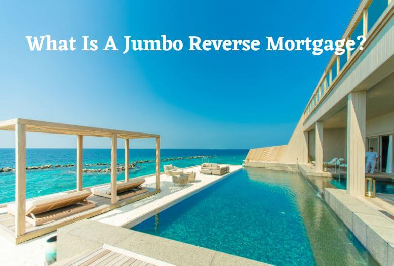picture-of-nice-backyard-with-an-ocean-view-what-is-a-jumbo-reverse-mortgage