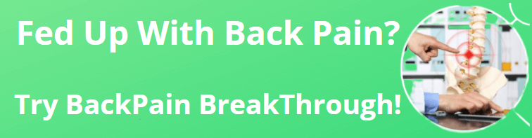 fed-up-with-back-pain-try-backpain-break-through-picture-of-spinal-cord
